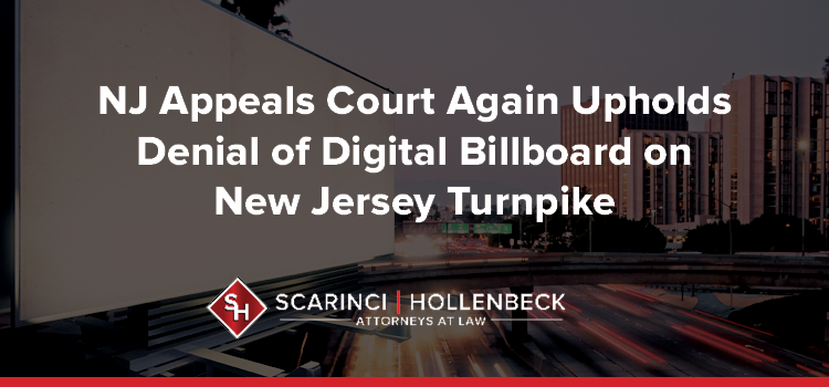 NJ Appeals Court Again Upholds Denial of Digital Billboard on New Jersey Turnpike