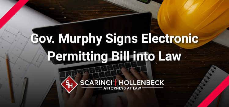 Gov. Murphy Signs Electronic Permitting Bill into Law