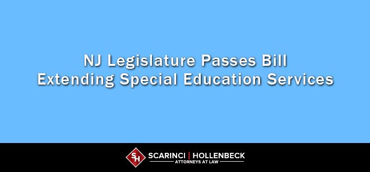New Jersey Legislature Passes Bill Extending Special Education Services