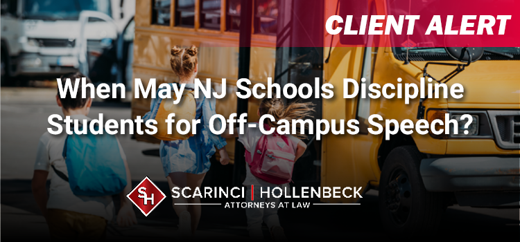 When May NJ Schools Discipline Students for Off-Campus Speech?