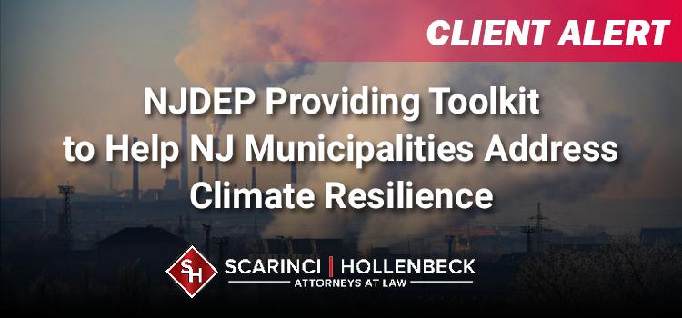 NJDEP Providing Toolkit to Help NJ Municipalities Address Climate Resilience