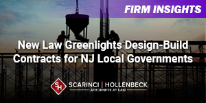 New Law Greenlights Design-Build Contracts for NJ Local Governments