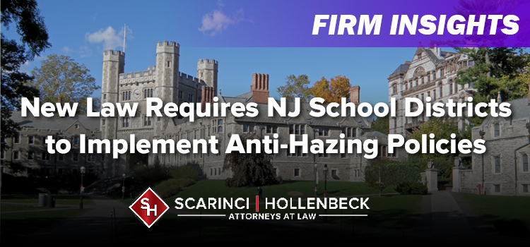 New Law Requires NJ School Districts to Implement Anti-Hazing Policies